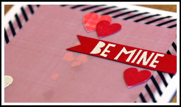 Close up of the Be Mine Shaker Card