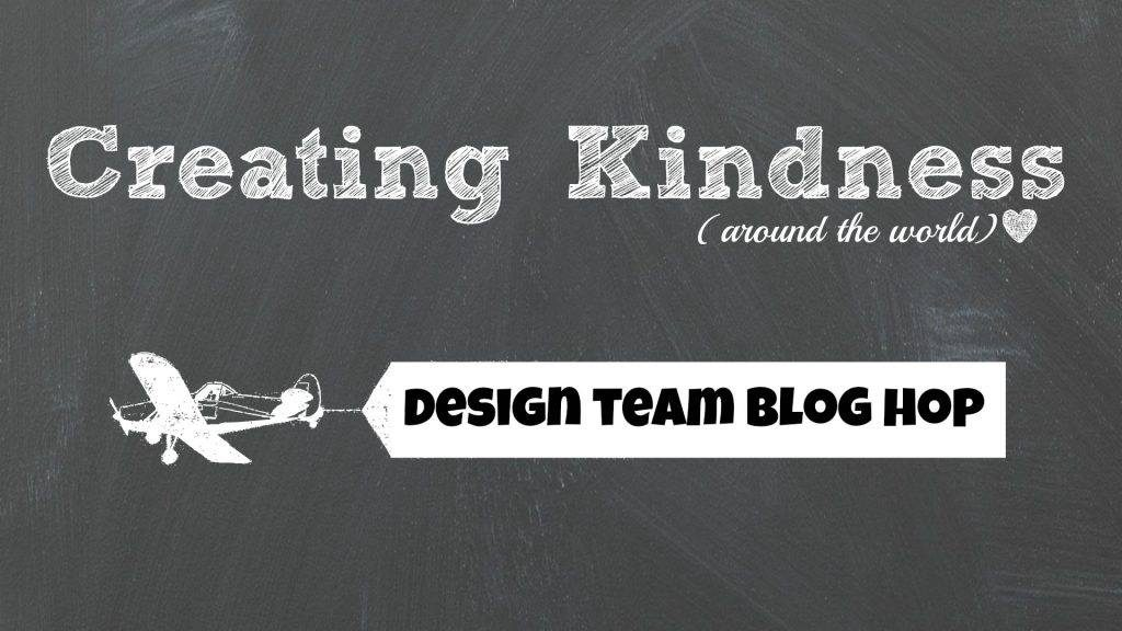 Creating Kindness Design Team Blog Hop