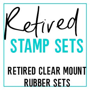 Retired Clear Mount Rubber Stamp Sets