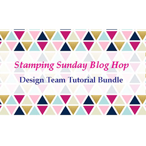 Stamping Sunday Tutorial Bundle